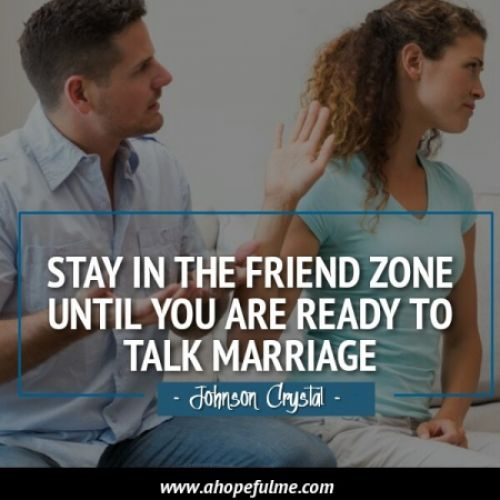 Until you are ready to talk marriage