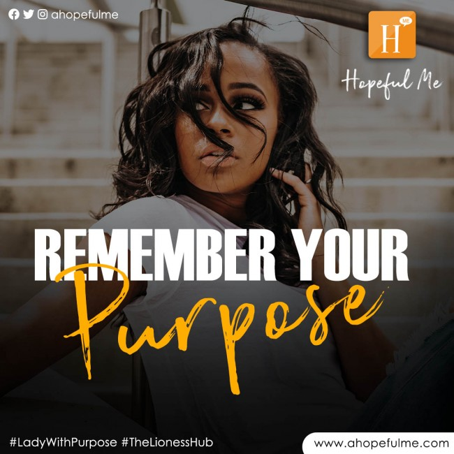 Remember Your Purpose